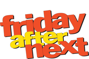 friday after next netflix
