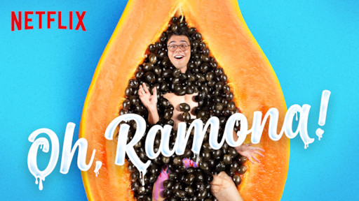 Oh, Ramona! | Netflix Official Site