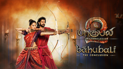 Baahubali: The Beginning (Tamil Version)   Netflix