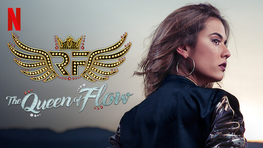 The Queen of Flow | Netflix Official Site
