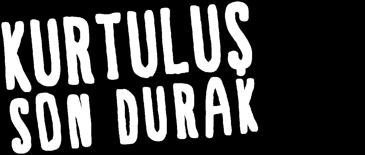 Last Stop: Kurtulus | Netflix