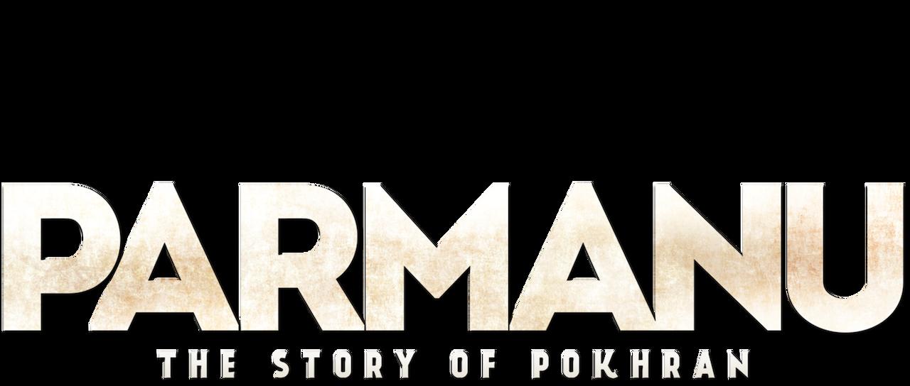 Parmanu The Story Of Pokhran Netflix
