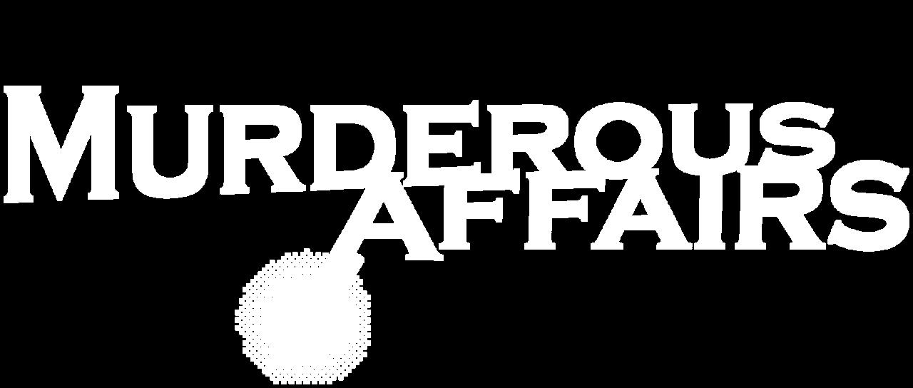 Murderous Affairs Netflix
