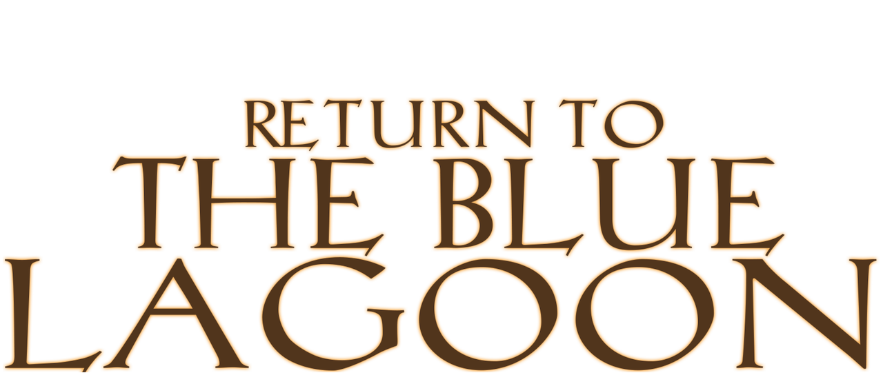 Return To The Blue Lagoon Netflix