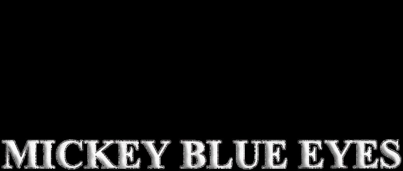 watch mickey blue eyes movie online free