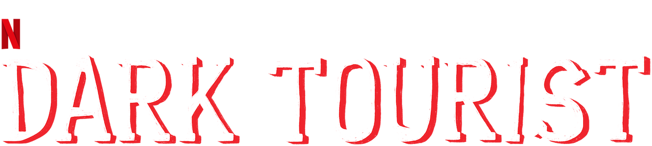 Dark Tourist | Netflix Official Site