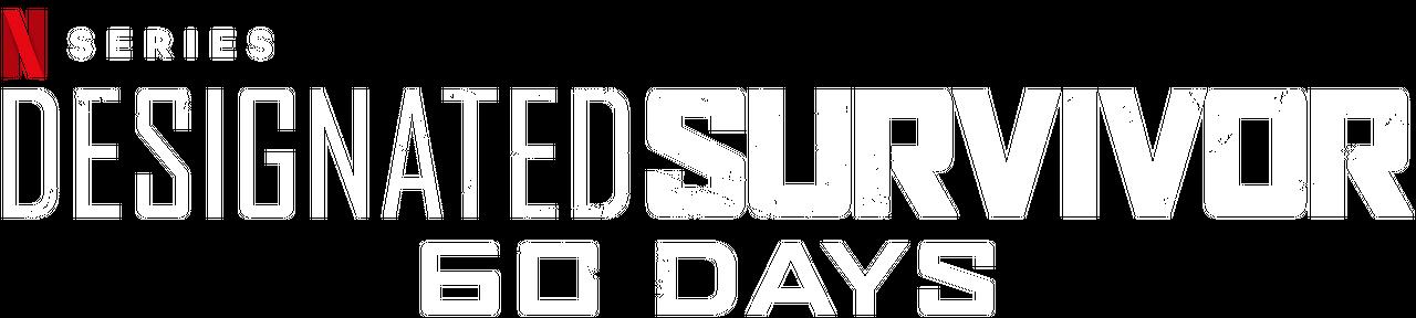 Designated Survivor: 60 Days | Netflix Official Site